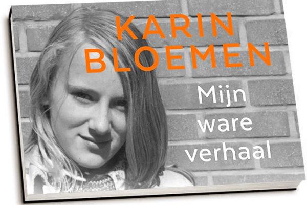 """Karin Bloemen – """"Mijn Ware Verhaal"""""""